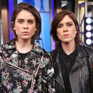 Tegan and Sara Quin