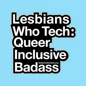 lesbians who tech: queer inclusive badass sticker