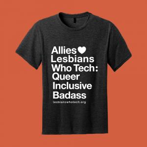 black allies love lesbians who tech: queer inclusive badass tshirt